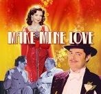 Make Mine Love