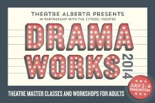 Dramaworks 2014